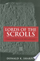 Lords of the Scrolls  Literary Traditions in the Bible and Gospels