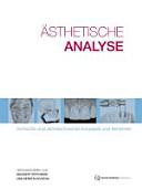 Ästhetische Analyse: Klinische und zahntechnische Konzepte und Verfahren