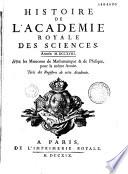 Histoire de l Acad  mie royale des sciences   ann  e 1699  ann  e 1790    avec les m  moires de math  matique et de physique pour la m  me ann  e  tir  s des registres de cete acad  mie