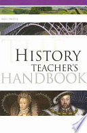 The History Teacher s Handbook