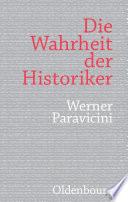 Die Wahrheit der Historiker