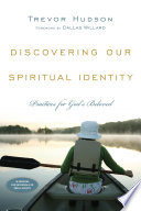 Discovering Our Spiritual Identity