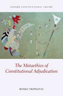 The Metaethics of Constitutional Adjudication