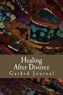 Healing After Divorce Guided Journal