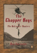 The Chopper Boys And The Helicopter Hunters : appear for the first time...