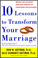 Ten Lessons to Transform Your Marriage Book