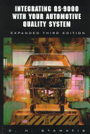 Integrating Qs 9000 With Your Automotive Quality System