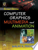 Computer Graphics, Multimedia and Animation
