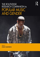 The Routledge Research Companion to Popular Music and Gender