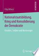 Nationalstaatsbildung, Krieg und Konsolidierung der Demokratie