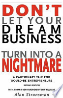 Don t Let Your Dream Business Turn Into a Nightmare