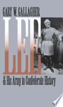 Lee and His Army in Confederate History Book PDF
