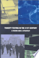 Toxicity Testing in the 21st Century