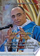 New Insights on the Gospels   Vol  VII