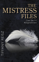 The Mistress Files  Mills   Boon Spice   The Original Sinners  The Red Years   a collection of short stories