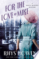 For The Love Of Mike book