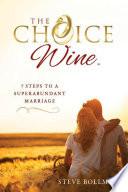 The Choice Wine