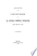 Di alcune recenti pubblicazioni su la scuola poetica siciliana del secolo XIII