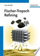 Fischer Tropsch Refining