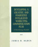 Developing a Creative and Innovative Integrated Marketing Communications Plan