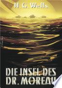 H  G  Wells  Die Insel des Dr  Moreau  Neu  bersetzung