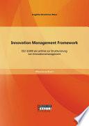 Innovation Management Framework  ISO 31000 als Leitlinie zur Strukturierung von Innovationsmanagement