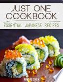 Just One Cookbook - Essential Japanese Recipes