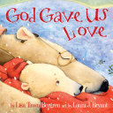 God Gave Us Love Book