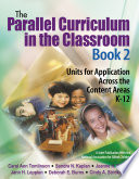 The Parallel Curriculum in the Classroom  Book 2
