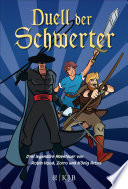 Duell der Schwerter     Drei legend  re Abenteuer von Robin Hood  Zorro und K  nig Artus