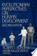 Evolutionary Perspectives on Human Development