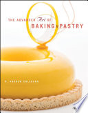 The Advanced Art of Baking and Pastry Book PDF