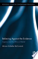 Believing Against the Evidence
