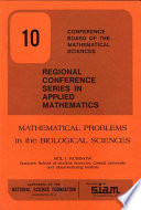 Mathematical Problems in the Biological Sciences