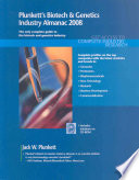 Plunkett s Biotech   Genetics Industry Almanac 2008  Biotech   Genetics Industry Market Research  Statistics  Trends   Leading Companies
