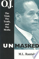 O J  Unmasked