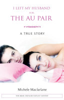 I left my husband for the au pair the au pair is the fascinating autobiographical