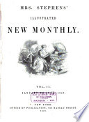 Mrs. Stephens' Illustrated New Monthly : ...
