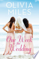 One Week to the Wedding  A Women s Fiction Novel