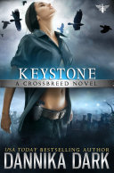 Keystone (Crossbreed Series: Book 1)