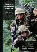 Japan self-defense forces law : translation, history, and analysis document cover