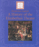 A History of the Elizabethan Theater Book PDF
