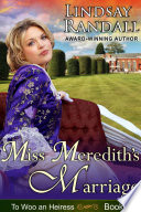 Miss Meredith s Marriage  To Woo an Heiress  Book 4