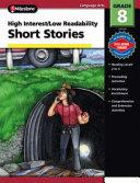 High Interest Low Readability Short Stories   Grade 8