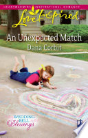 An Unexpected Match  Mills   Boon Love Inspired   Wedding Bell Blessings  Book 1