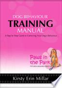 Dog Behaviour Training Manual