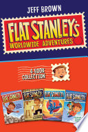 Flat Stanley s Worldwide Adventures 4 Book Collection