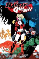Harley Quinn  the Rebirth Deluxe Edition Book 1  Rebirth
