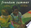 Freedom Summer Will Allow His Best Friend John Henry Who