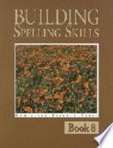 Building Spelling Skills 8